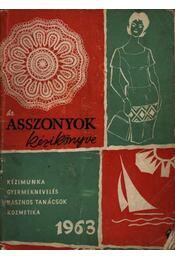 Asszonyok kézikönyve 1963 - Régikönyvek
