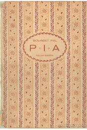 Pia úti emlékek - Bourget Pál - Régikönyvek