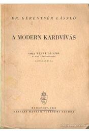 A modern kardvívás - Gerentsér László dr. - Régikönyvek