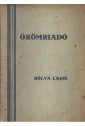 Örömriadó - Bólya Lajos - Régikönyvek