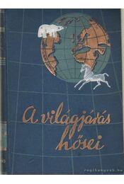 A déli sark hajótöröttjei - Shackleton, Sir Ernest - Régikönyvek