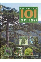101 Kerti fenyő - Czáka Sarolta - Régikönyvek
