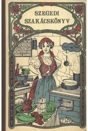 Szegedi szakácskönyv - Rézi néni - Régikönyvek