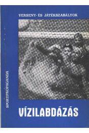 Vízilabdázás - Rajki Béla - Régikönyvek