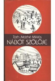 Nábót szőlője - Tóth-Máthé Miklós - Régikönyvek
