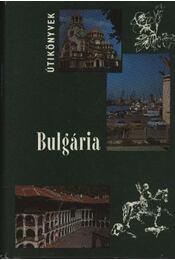 Bulgária - Bács Gyula - Régikönyvek