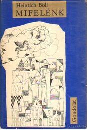 Mifelénk - Heinrich Böll - Régikönyvek