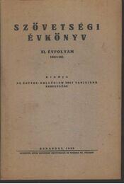 Szövetségi Évkönyv XI. évf. (1931/32.) - Régikönyvek