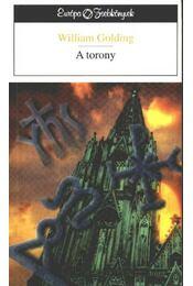 A torony - William Golding - Régikönyvek