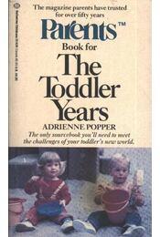 The Toddler Years - Popper, Adrienne - Régikönyvek