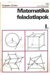 Matematika felaldatlapok I. - Czapáry Endre - Régikönyvek