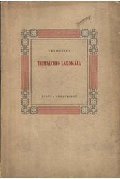 Trimailchio lakomája - Petronius - Régikönyvek