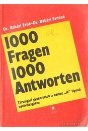 1000 Fragen 1000 Antworten - Dr. Babári Ernő, Dr. Babári Ernőné - Régikönyvek