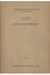 Anyagismeret II. - Dénes Miklós - Régikönyvek