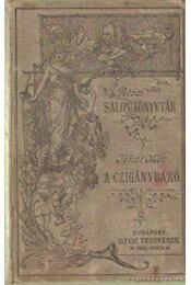 A czigánybáró - Jókai Mór - Régikönyvek
