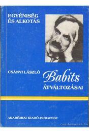 Babits átváltozásai - Csányi László - Régikönyvek
