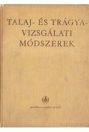 Talaj- és trágyavizsgálati módszerek - Gléria János (szerk.), Ballenegger Róbert - Régikönyvek
