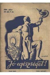 Jó egészséget! 1944. július - Régikönyvek