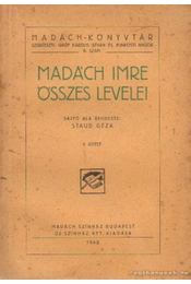 Madách Imre összes levelei I-II. kötet - Staud Géza - Régikönyvek