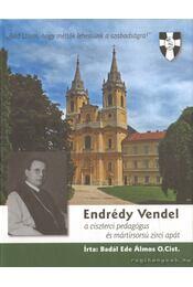 Endrédy Vendel - Badál Ede Álmos - Régikönyvek