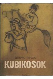 Kubikosok - Hunya István - Régikönyvek