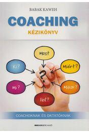 Coaching kézikönyv - Babak Kaweh - Régikönyvek