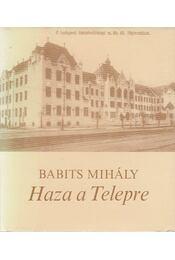 Haza a Telepre - Babits Mihály - Régikönyvek