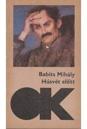 Húsvét előtt - Babits Mihály - Régikönyvek