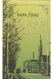 Timár Virgil fia / Kártyavár - Babits Mihály - Régikönyvek
