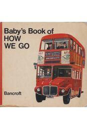 Baby's Book of How We Go - Régikönyvek