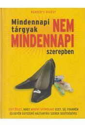 Mindennapi tárgyak nem mindennapi szerepben - Bader, Marilyn et al., Mattenheim Gréta - Régikönyvek
