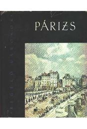 Párizs - Regélő városok - Bajomi Lázár Endre - Régikönyvek