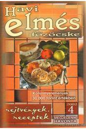 Havi elmés főzőcske 2002/4 - Baki József - Régikönyvek