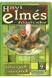 Havi elmés főzőcske 2002/9 - Baki József - Régikönyvek