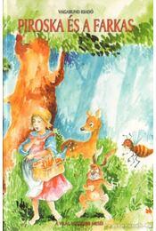 Piroska és a farkas - Bakó Krisztián - Régikönyvek