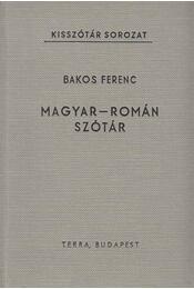Magyar-román szótár - Bakos Ferenc - Régikönyvek
