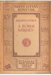 A római kérdés - Balanyi György - Régikönyvek