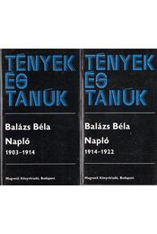 Napló I-II. - Balázs Béla - Régikönyvek