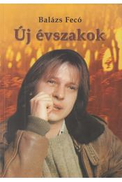 Új évszakok (dedikált) - Balázs Fecó - Régikönyvek