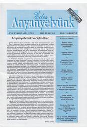 Édes Anyanyelvünk 2003. Február XXV/1. - Balázs Géza, Kemény Gábor, Maróti István - Régikönyvek