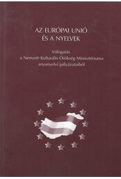 Az Európai Unió és a nyelvek - Balázs Géza (szerk.), Grétsy László (szerk.) - Régikönyvek