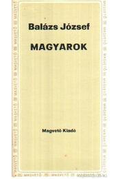 Magyarok - Balázs József - Régikönyvek