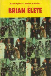 Brian élete - Balázs P. András, MONTY PYTHON - Régikönyvek