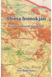 Doma homokján - Bálint Ibolya - Régikönyvek