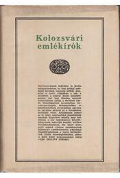 Kolozsvári emlékírók - Bálint József, Pataki József - Régikönyvek