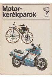 Motorkerékpárok - Bálint Sándor - Régikönyvek