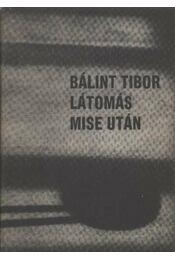 Látomás mise után - Bálint Tibor - Régikönyvek
