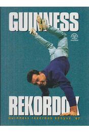 Guinness rekordok könyve 1997 - Balla Zsuzsa - Régikönyvek