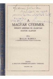 A magyar gyermek (dedikált) - Régikönyvek
