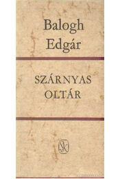 Szárnyas oltár - Balogh Edgár - Régikönyvek